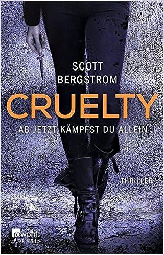 Cruelty – Ab jetzt kämpfst du allein (1)