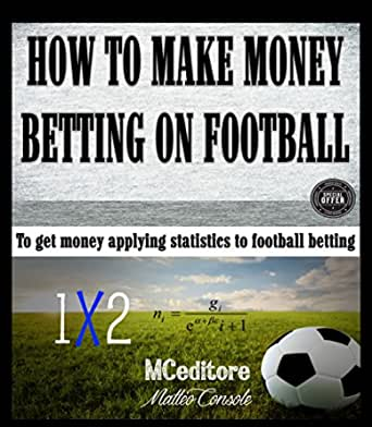 make money on football without betting