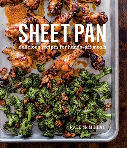 (Sheet Pan: Delicious Recipes for Hands-Off Meals)