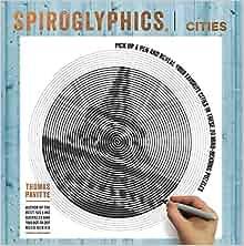 Spiroglyphics: Cities: Thomas Pavitte: 9781684122790