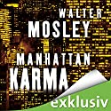 Manhattan Karma (Ein Leonid-McGill-Roman 1) Audiobook by Walter Mosley Narrated by Thomas Wenke