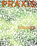 PRAXIS: Journal of Writing and Building, Issue 13: Eco-logics