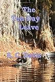 The Ten Day Leave, S. Davis, 1495448266
