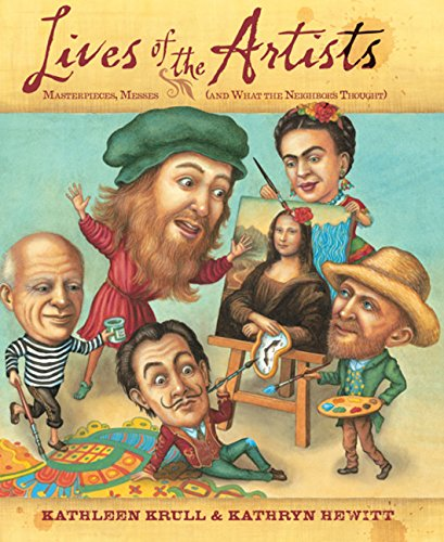 Lives of the Artists: Masterpieces, Messes (and What the Neighbors Thought) pdf