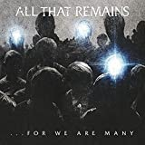 For We Are Many by All That Remains (2010-10-12)