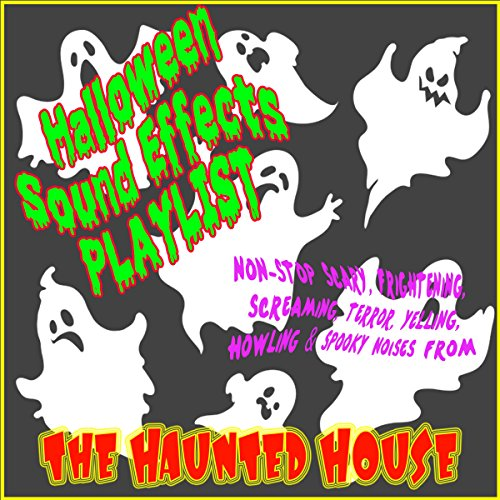 Halloween Sound Effects Playlist (Non-Stop Scary, Frightening, Screaming,