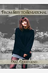 From Sissy to Sensational Kindle Edition