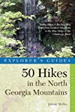 50 Hikes in the North Georgia Mountains, Johnny Molloy, 0881506486