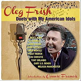 Oleg Frish: Duets with My American Idols