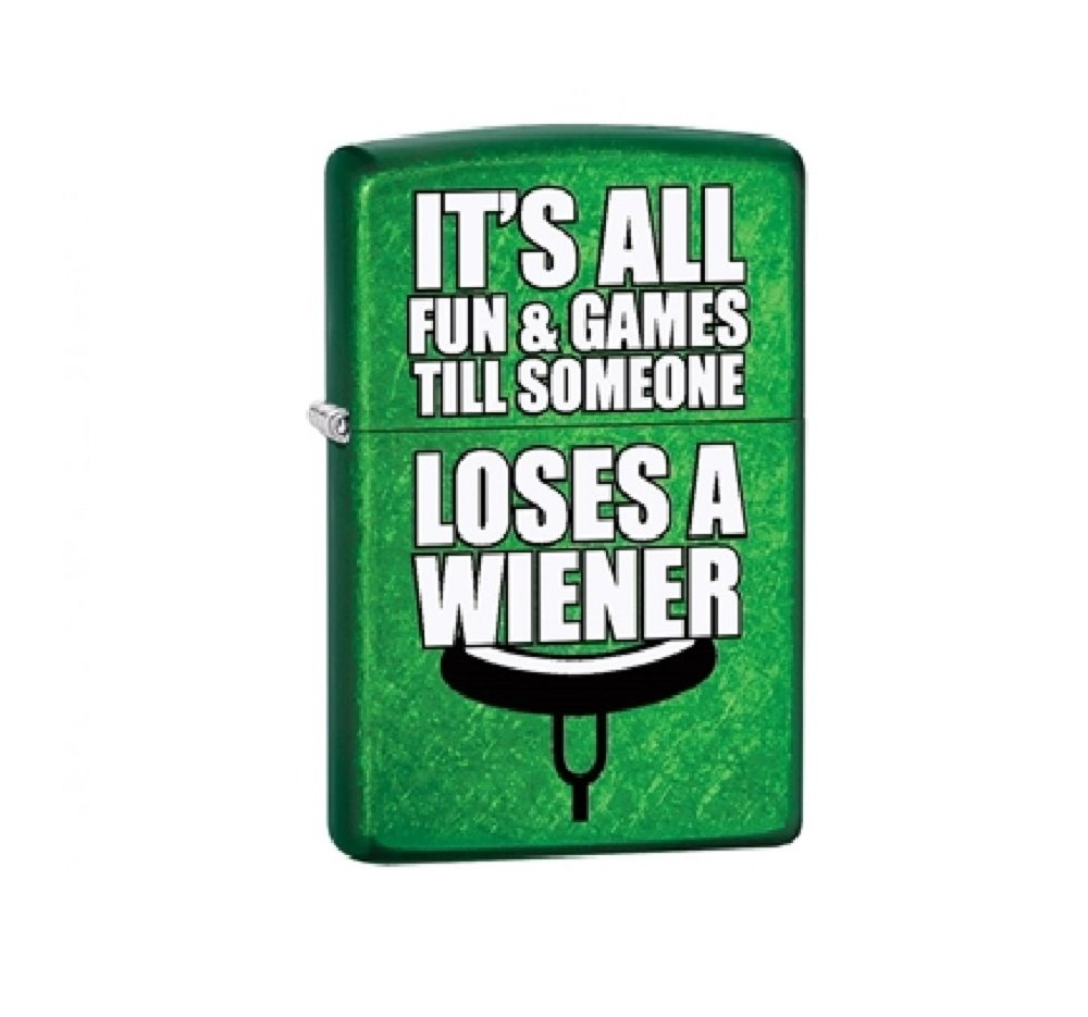 It's all fun and games 'till someone loses a weiner Zippo Outdoor Indoor Windproof Lighter Free Custom Personalized Engraved Message Permanent Lifetime Engraving on Backside