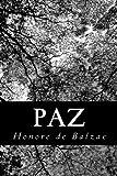 Paz, Honoré de Balzac, 1483967050