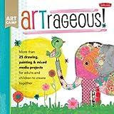 ARTrageous!, Jennifer McCully, 1600584497