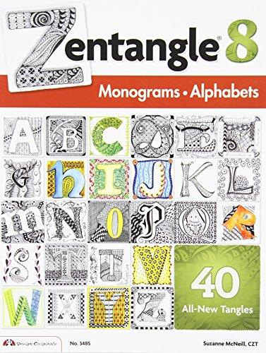Zentangle 8: Monograms & Alphabets (DO #3485) by Design Originals