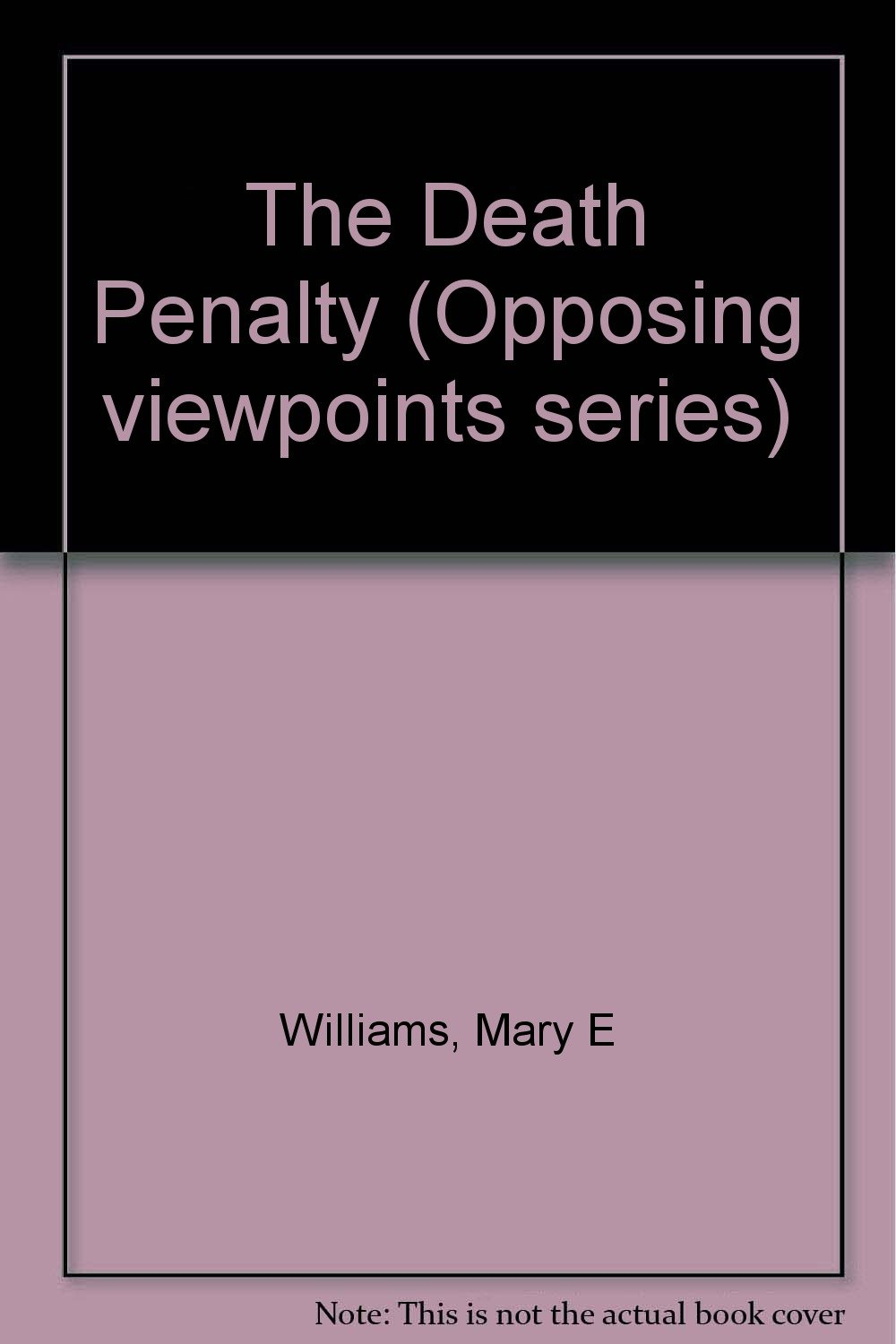 opposing viewpoints series the death penalty hardcover edition opposing viewpoints series the death penalty hardcover edition mary e williams 9780737707922 com books