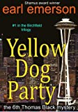 Front cover for the book Yellow Dog Party by Earl Emerson