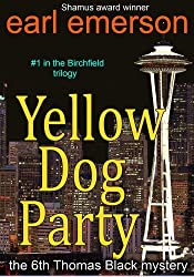 Yellow Dog Party (The Thomas Black mysteries Book 6)