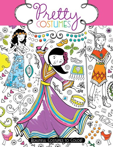 Clothing People Beautiful (Pretty Costumes: Beautiful Costumes to Color!)
