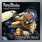 Treibgut der Sterne (Perry Rhodan Silber Edition 99) | H. G. Ewers,Ernst Vicek,Hans Kneifel,Kurt Mahr,H. G. Francis