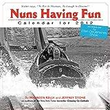 Nuns Having Fun 2012 Calendar
