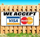 WE Accept Visa MasterCard 13 oz Heavy Duty Vinyl Banner Sign with Metal Grommets, New, Store, Advertising, Flag, (Many Sizes Available)