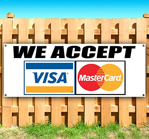 WE Accept Visa MasterCard 13 oz Heavy Duty Vinyl Banner Sign with Metal Grommets, New, Store, Advertising, Flag, (Many Sizes Available) by Tampa Printing