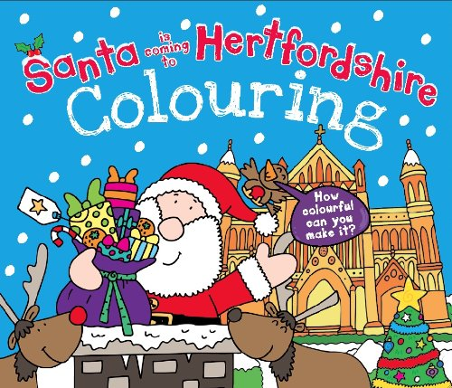 Download Santa is Coming to Hertfordshire Colouring Book pdf