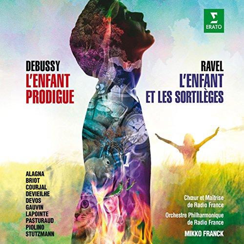 Debussy: L'Enfant Prodigue, Ravel: L'Enfant et les sortilèges (2CD)