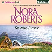 For Now, Forever: The MacGregors, Book 5 | Nora Roberts