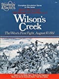 Strategy & Tactics Magazine #80: Wilson's Creek, the West's first fight august 10, 1861, great battles of the American Civil War vol 3