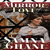 Mirror of Love: Mirrors of Time Book 1 | Samna Ghani