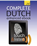 Complete Dutch: Teach Yourself Enhanced Epub (Teach Yourself Audio eBooks) (English Edition)
