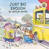 Just Big Enough, Mercer Mayer, 0606318097