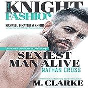Sexiest Man Alive: Knight Fashion, Book 1   M. Clarke, Regina Wamba