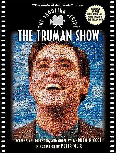 The Truman Show: The Shooting Script: Andrew Niccol: 9781557043672