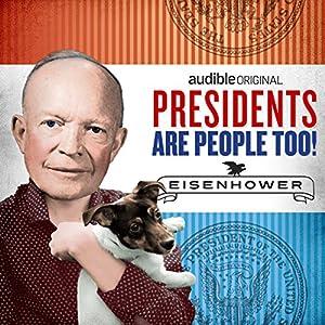 Ep. 10: Dwight D. Eisenhower