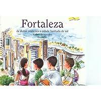 Fortaleza: de dunas andantes a cidade banhada de sol