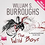 The Wild Boys | William S. Burroughs