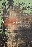 The Lives of Rain, Nathalie Handal, 1566566029