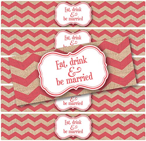 24 WATERPROOF Water Bottle Labels; Burlap Chevron Print Eat, Drink and be Married; Printed and ready to apply; Weddings, Party Favors, Events (Coral)