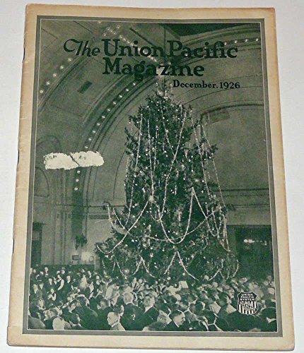 (The Union Pacific Magazine December 1926)