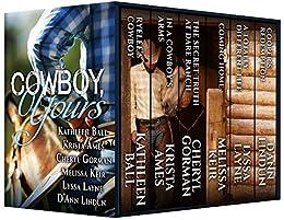 Cowboy, Yours (Cowboy, Mine Book 2) by [Ball, Kathleen, Ames, Krista, Gorman, Cheryl, Keir, Melissa, Layne, Lyssa, Lindun, D'Ann]