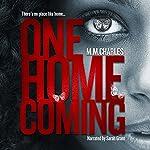 One Homecoming   M.M. Charles