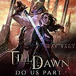 Till Dawn Do Us Part | May Sage