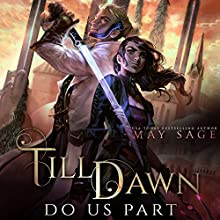 Till Dawn Do Us Part Audiobook by May Sage Narrated by Lauren Sweet