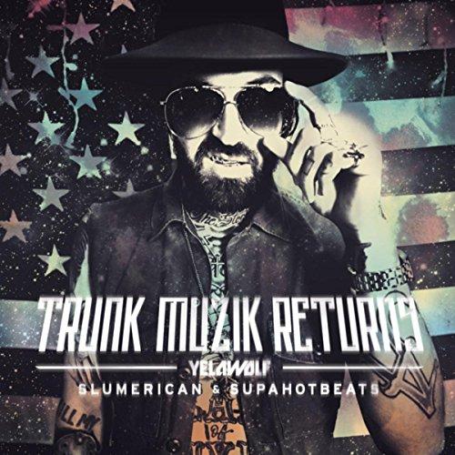 Trunk Muzic Returns (Deluxe Ed...