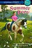 img - for Summer Pony (A Stepping Stone Book(TM)) book / textbook / text book