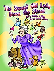 The Sweeet Old Lady Down the Street