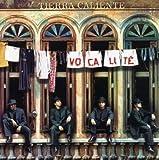 Tierra Caliente by Vocalite