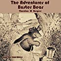 The Adventures of Buster Bear Audiobook by Thornton W. Burgess Narrated by Tom Weiss