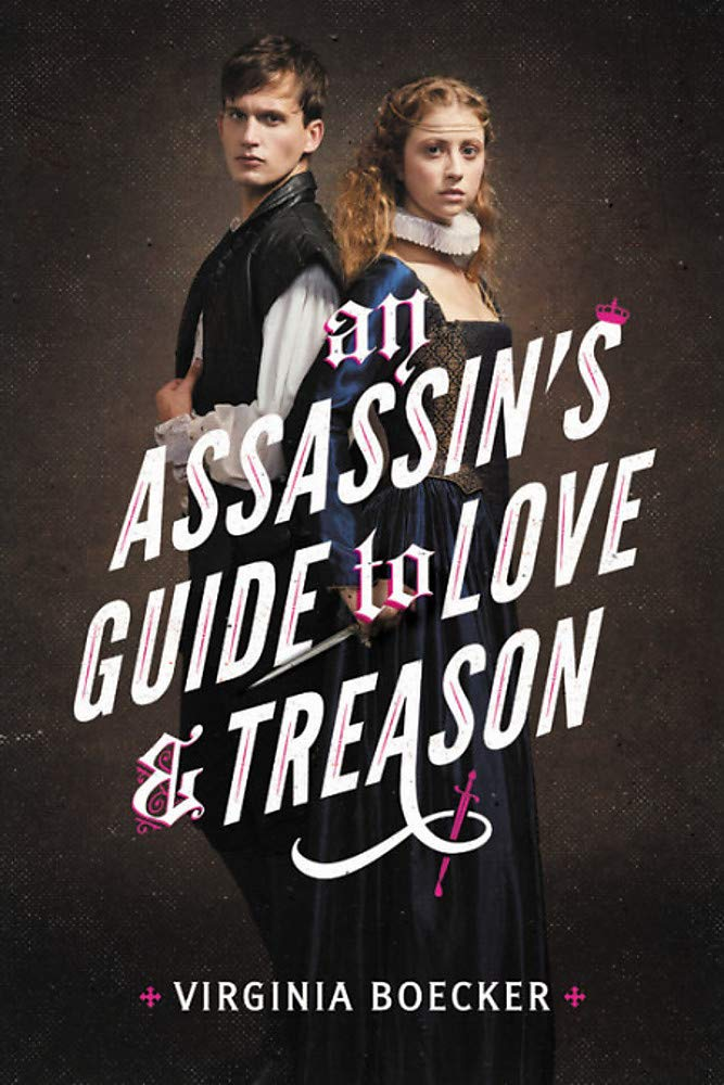 Amazon An Assassins Guide To Love And Treason 9780316327343